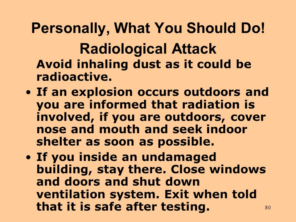 Personally, What You Should Do! Radiological Attack