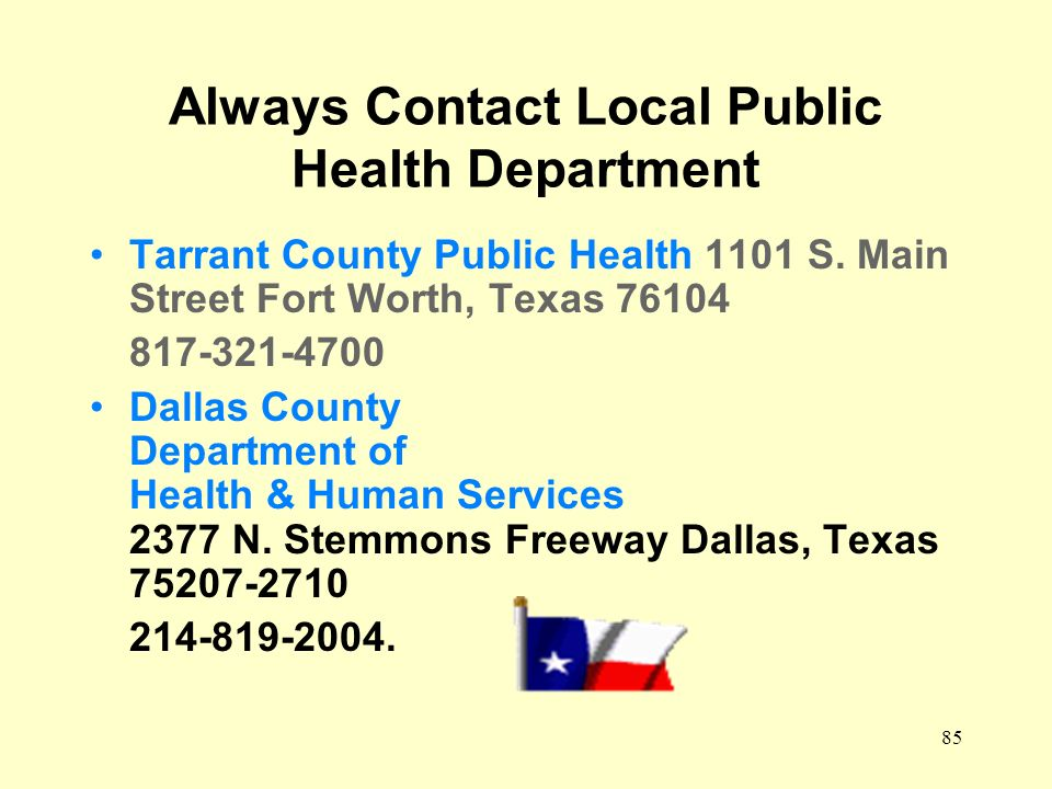 Always Contact Local Public Health Department