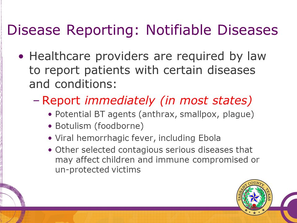 Disease Reporting: Notifiable Diseases