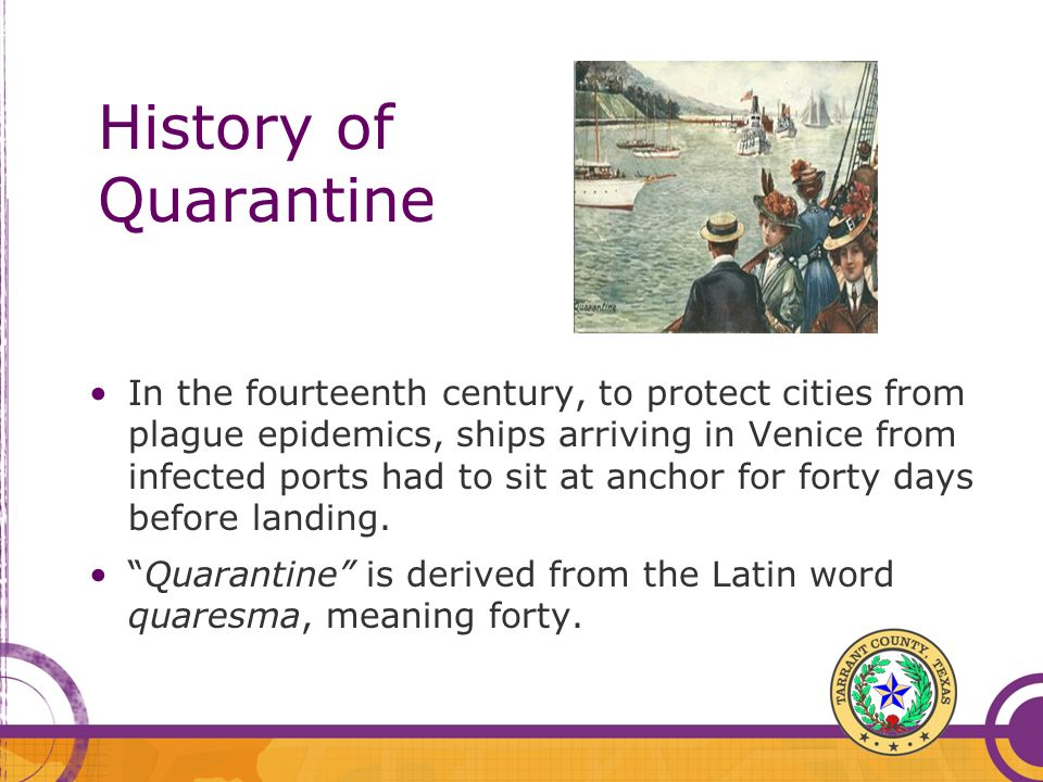 History of Quarantine