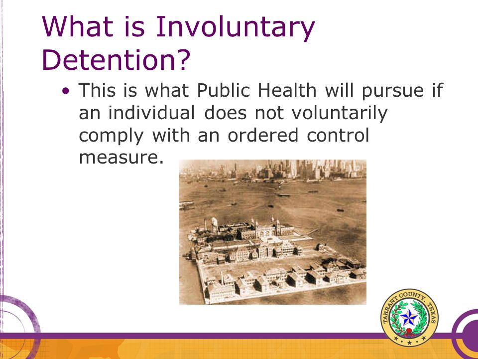 What is Involuntary Detention