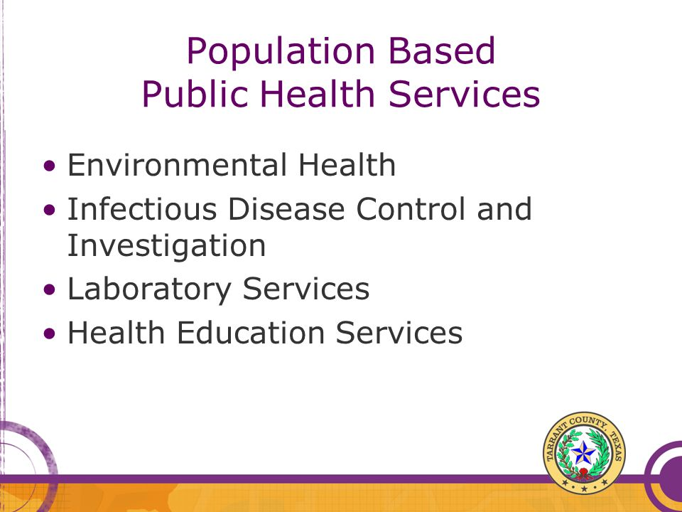 Population Based Public Health Services