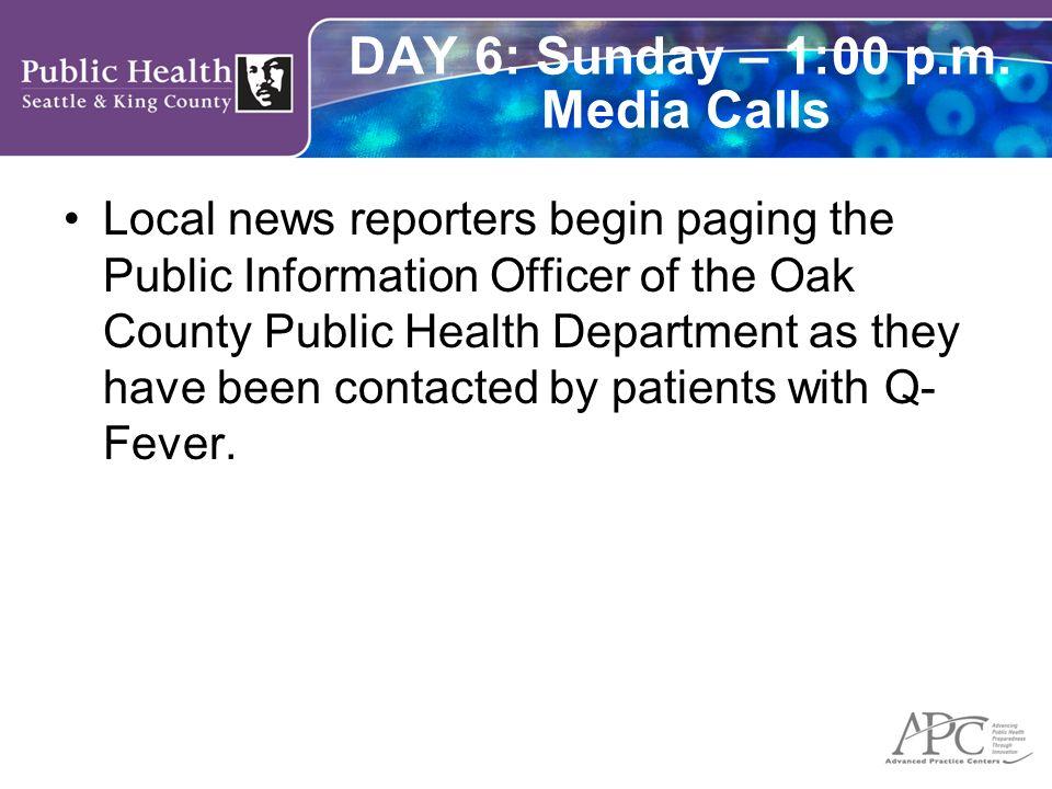 DAY 6: Sunday – 1:00 p.m. Media Calls