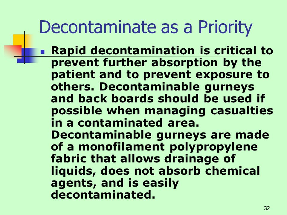 Decontaminate as a Priority