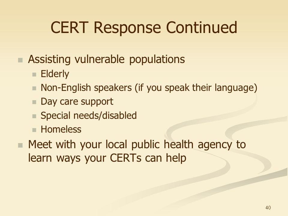 CERT Response Continued