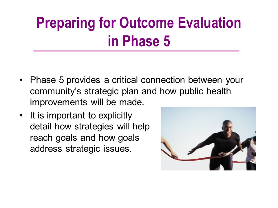 Preparing for Outcome Evaluation in Phase 5