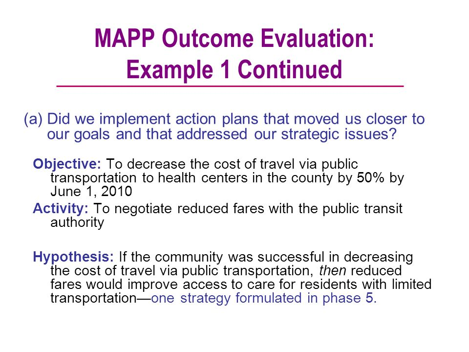 MAPP Outcome Evaluation: Example 1 Continued