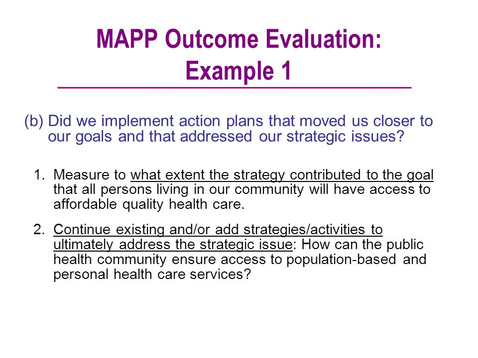 MAPP Outcome Evaluation: Example 1