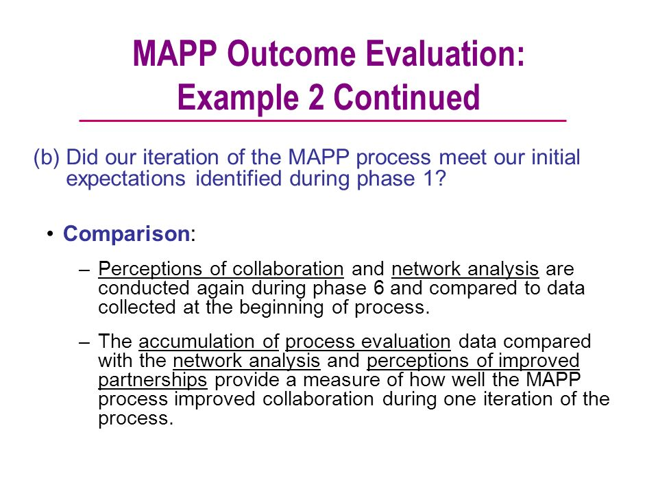 MAPP Outcome Evaluation: Example 2 Continued