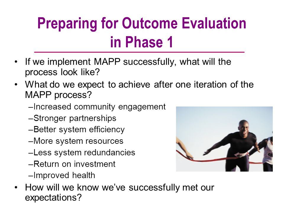 Preparing for Outcome Evaluation in Phase 1