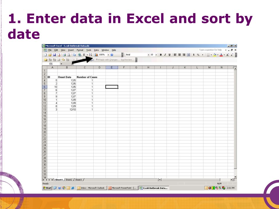 1. Enter data in Excel and sort by date