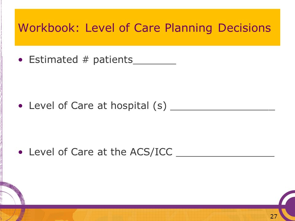 Workbook: Level of Care Planning Decisions