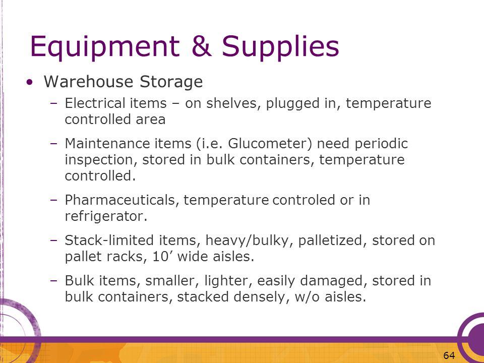 Equipment & Supplies Warehouse Storage