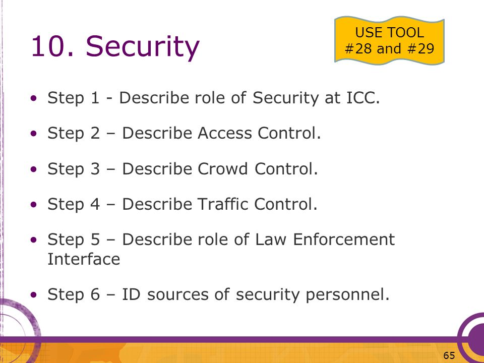 10. Security Step 1 - Describe role of Security at ICC.