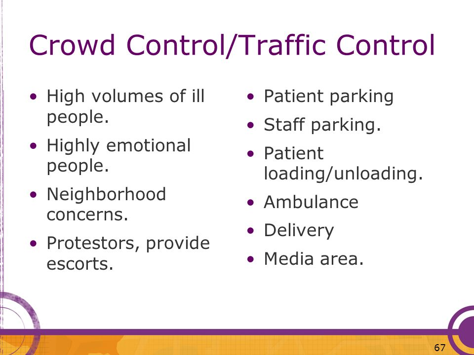 Crowd Control/Traffic Control