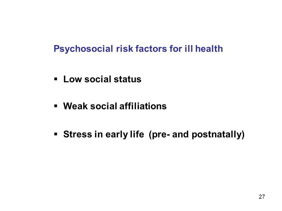 Psychosocial risk factors for ill health