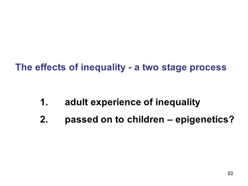 The effects of inequality - a two stage process