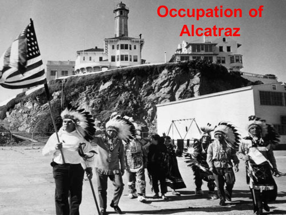 occupation of alcatraz Native peoples magazine: fall 1999 article page #2 the occupation of alcatraz was about alcatraz was a big enough symbol that for the first time this.