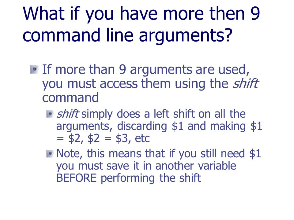 What if you have more then 9 command line arguments
