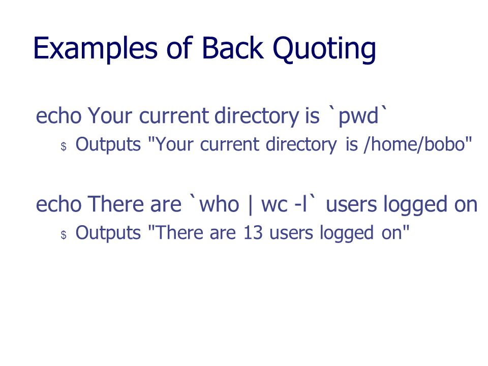 Examples of Back Quoting