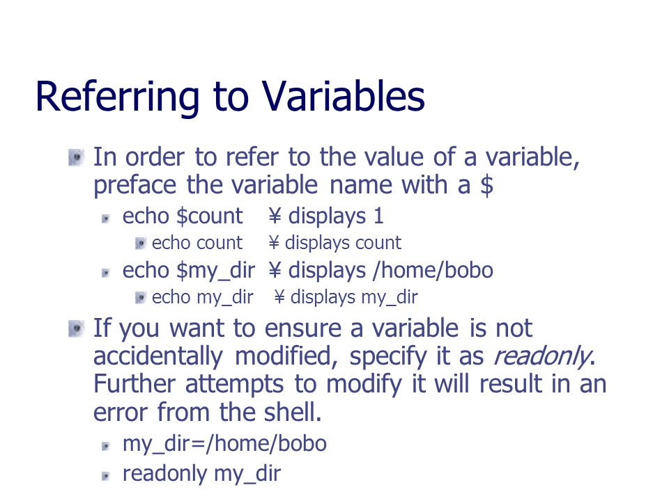 Referring to Variables