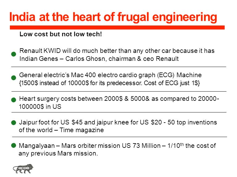 India at the heart of frugal engineering