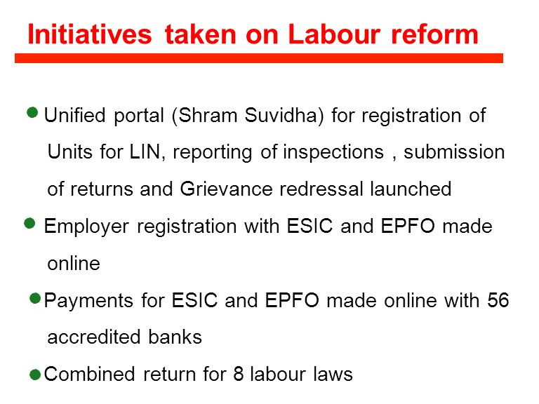Initiatives taken on Labour reform