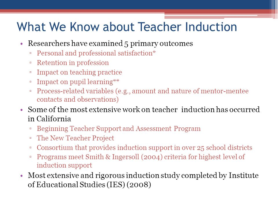 effects of teacher induction mentoring programs on Published in the june 2011 issue of the review of educational research, the objective of this 32-page paper is to provide policymakers, educators, and researchers with a reliable assessment of what is known, and not known, about the effectiveness of beginning teacher induction and mentoring programs -- that is, empirical studies that address the question: do induction and mentoring matter.