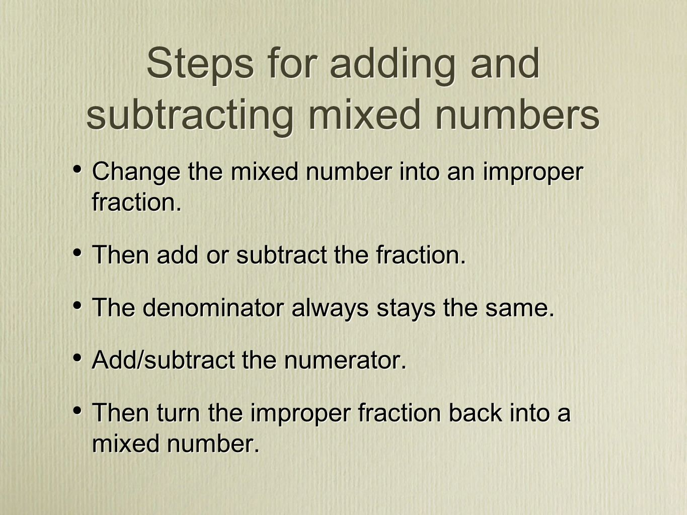 Steps For Adding And Subtracting Mixed Numbers