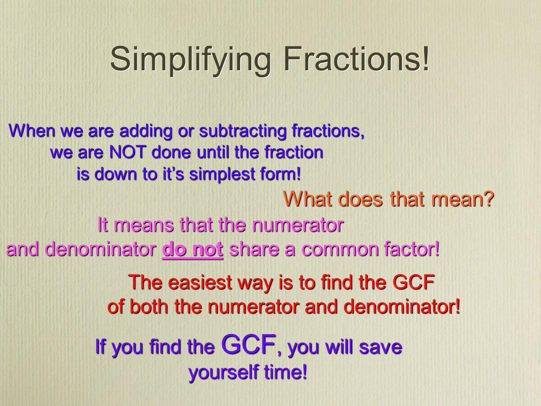 Simplifying Fractions! 007977250_12b5e5a4358da6bebc1b2e1b692c87a3bg