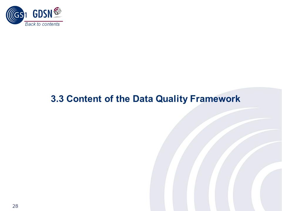 3.3 Content of the Data Quality Framework