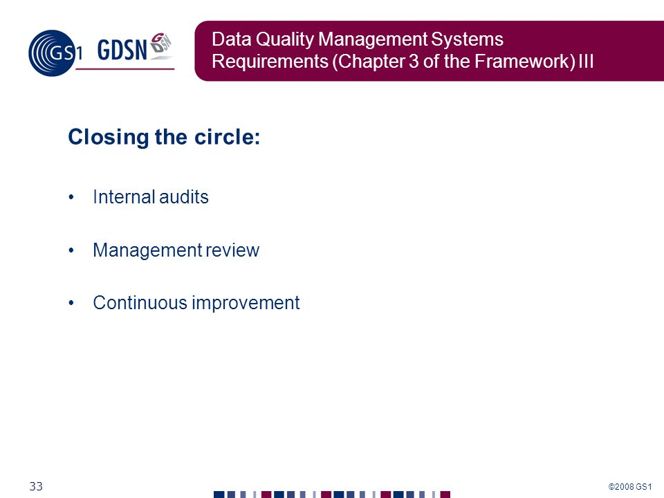 Data Quality Management Systems Requirements (Chapter 3 of the Framework) III