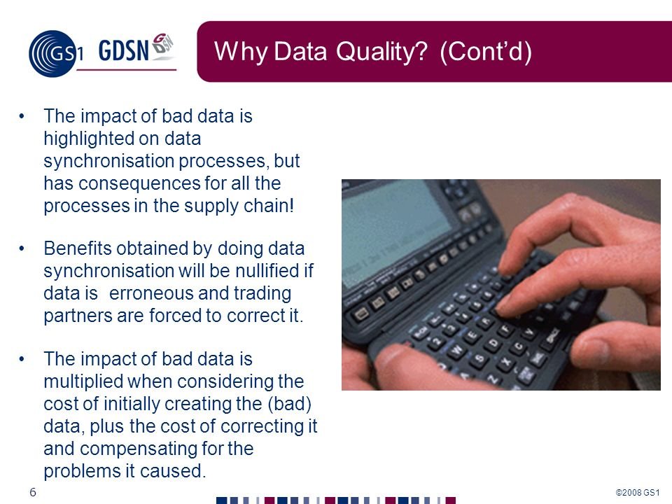 Why Data Quality (Cont'd)