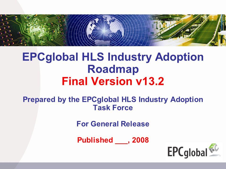 EPCglobal HLS Industry Adoption Roadmap Final Version v13