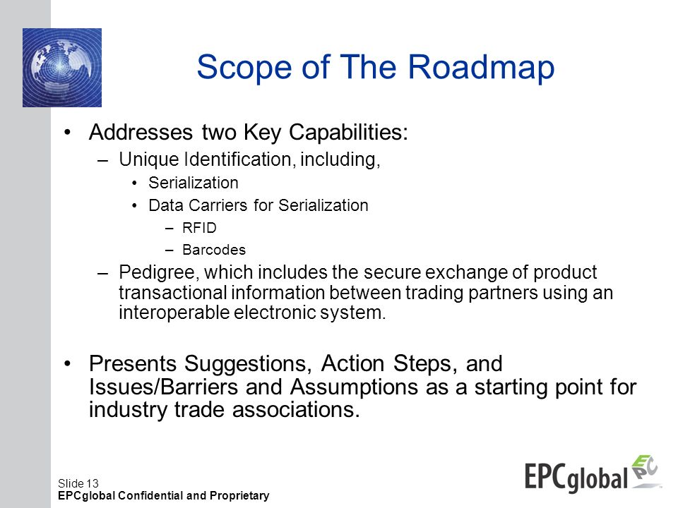 Scope of The Roadmap Addresses two Key Capabilities: