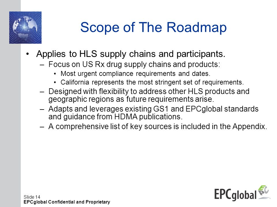 Scope of The Roadmap Applies to HLS supply chains and participants.