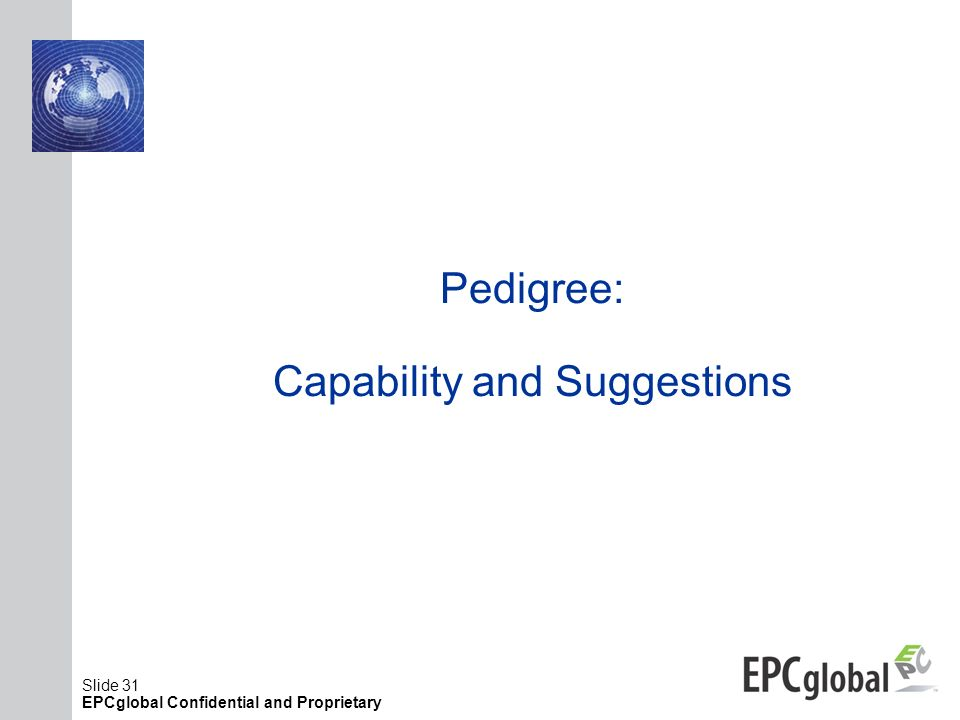 Pedigree: Capability and Suggestions