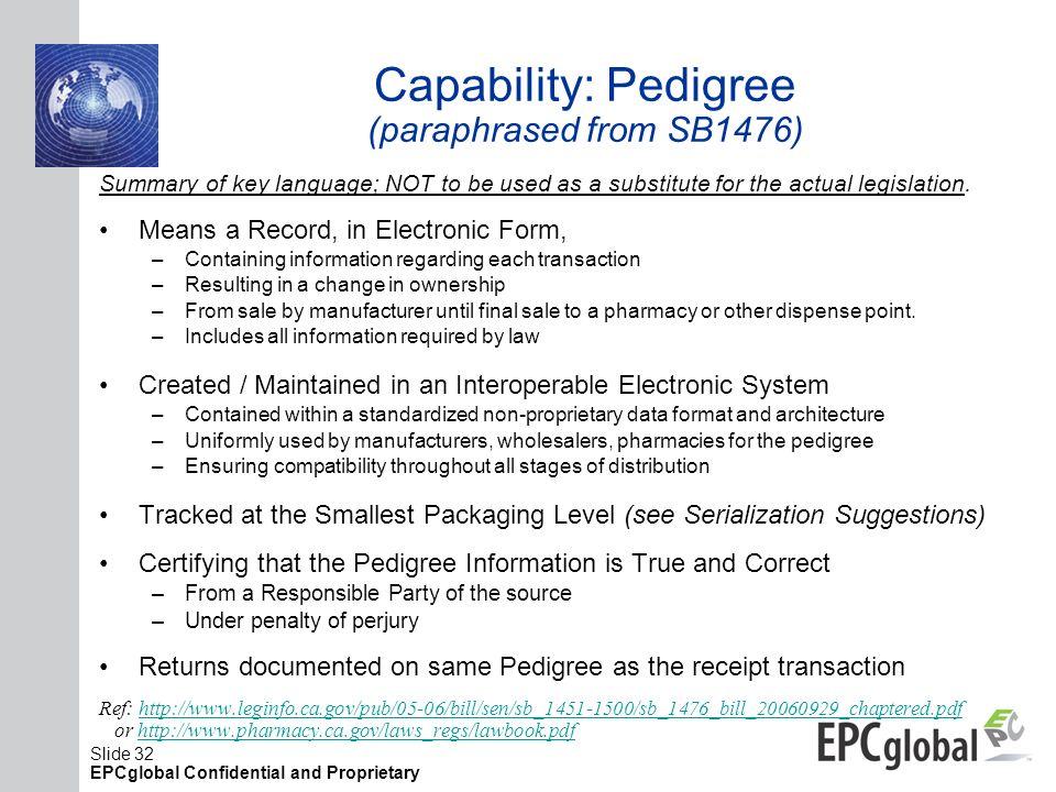 Capability: Pedigree (paraphrased from SB1476)