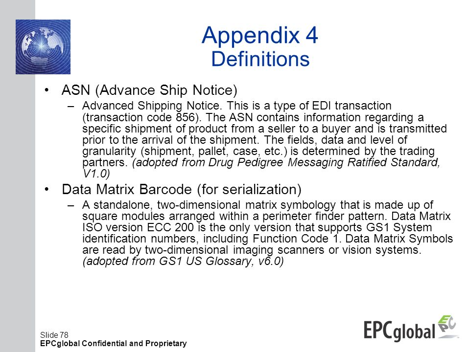 Appendix 4 Definitions ASN (Advance Ship Notice)