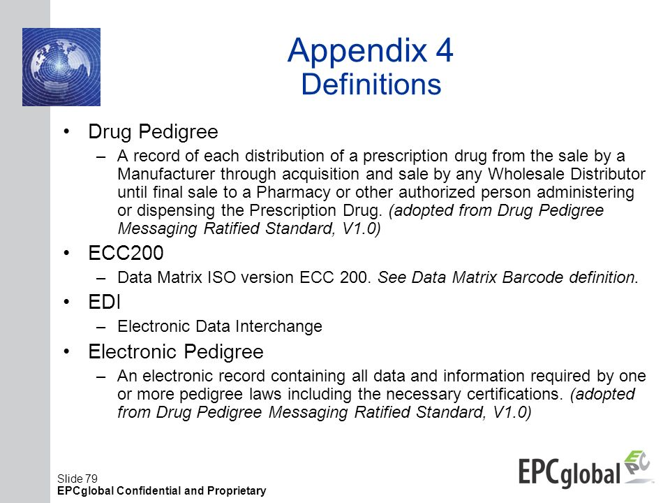 Appendix 4 Definitions Drug Pedigree ECC200 EDI Electronic Pedigree
