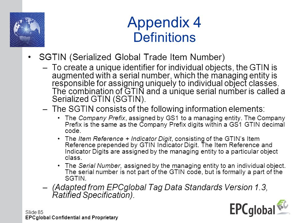 Appendix 4 Definitions SGTIN (Serialized Global Trade Item Number)