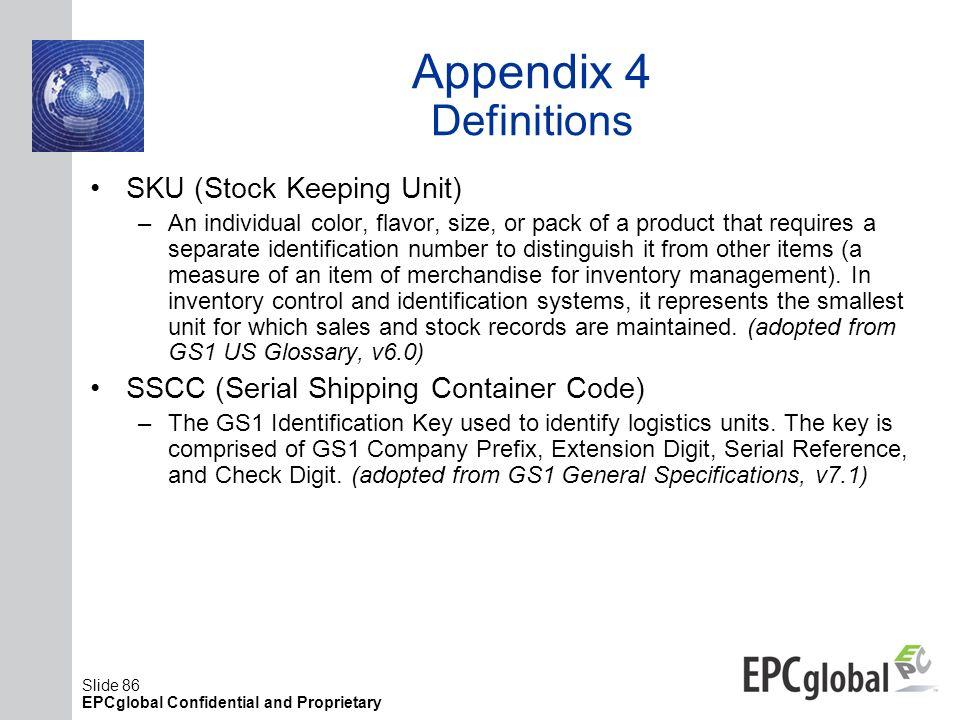 Appendix 4 Definitions SKU (Stock Keeping Unit)