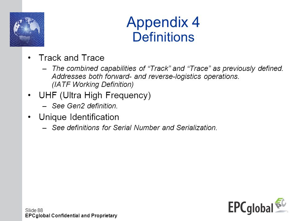 Appendix 4 Definitions Track and Trace UHF (Ultra High Frequency)