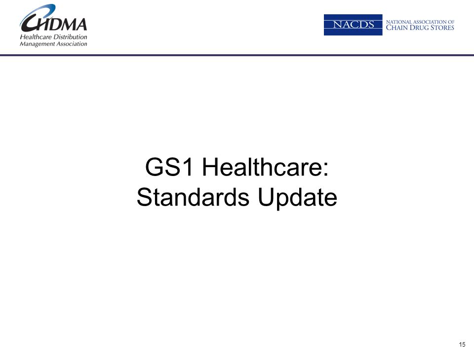 GS1 Healthcare: Standards Update