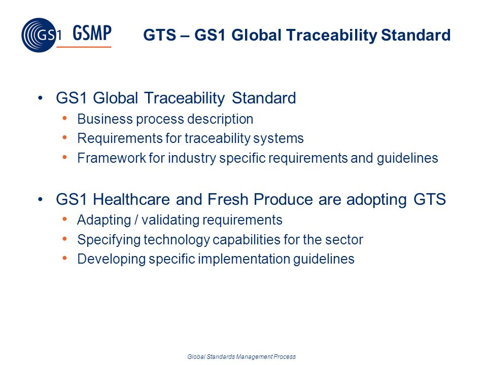 GTS – GS1 Global Traceability Standard