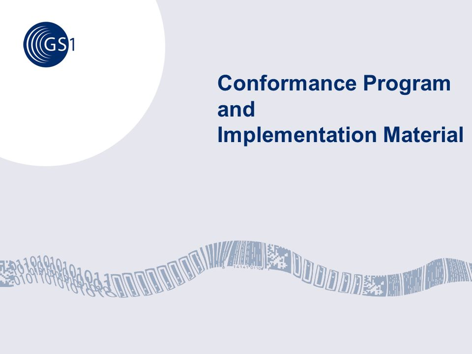 Conformance Program and Implementation Material