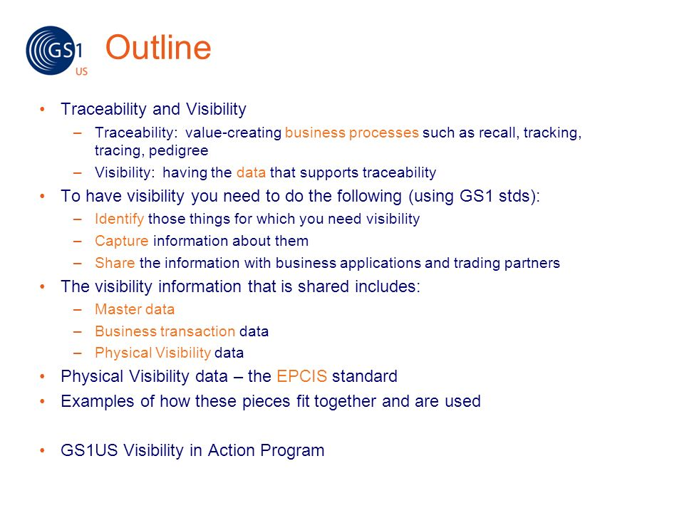 Outline Traceability and Visibility