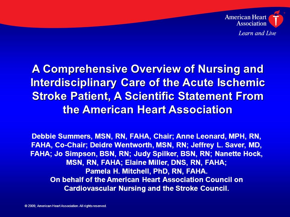 A Comprehensive Overview of Nursing and Interdisciplinary Care of the Acute Ischemic Stroke Patient, A Scientific Statement From the American Heart Association