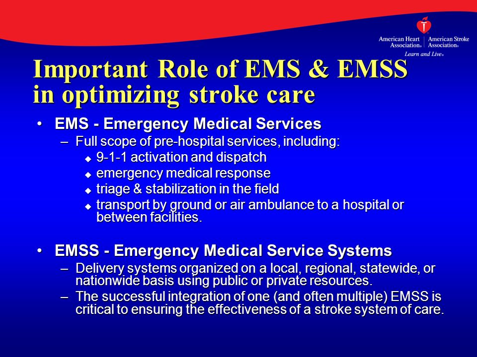 Important Role of EMS & EMSS in optimizing stroke care
