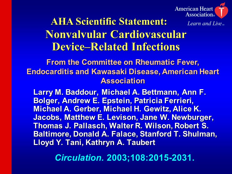 Nonvalvular Cardiovascular Device–Related Infections